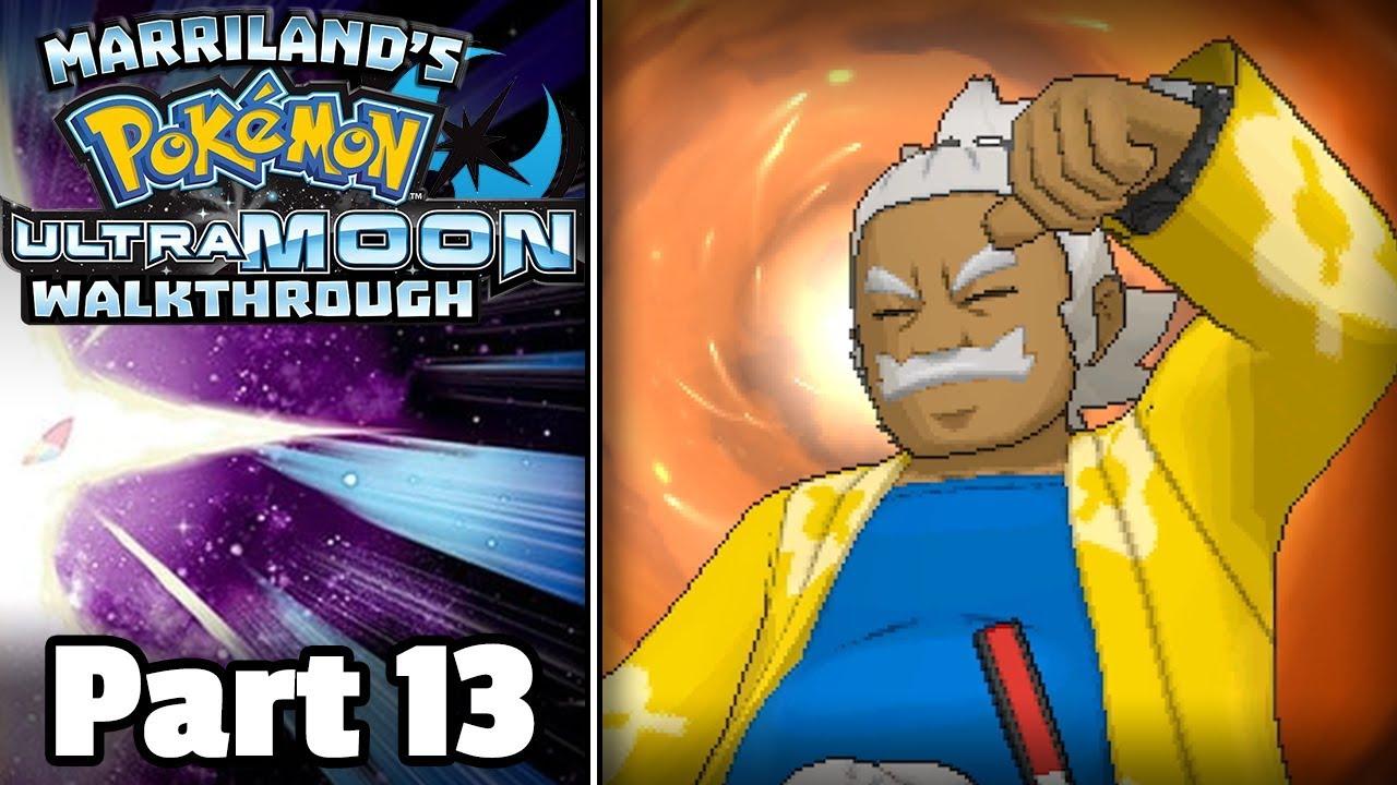 Pokémon Ultra Moon Walkthrough, Part 13: Vs  Kahuna Hala (Melemele Grand  Trial)