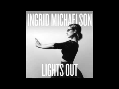 Ingrid Michaelson: Lights Out (standard edit) full album