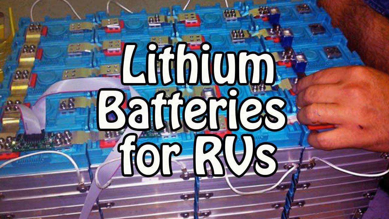 Lithium Batteries For Rvs Lfp Lifepo4 Youtube
