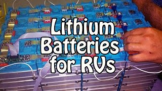 Lithium Batteries for RVs - LFP / LiFePO4