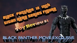 Marvel's Black Panther 12 Inch Titan Hero Series Figure Review || ToyReview#1