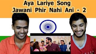Indian reaction on Aya Lariye | Jawani Phir Nahi Ani - 2 | Fahad Mustafa | Mawra Hocane | Swaggy d