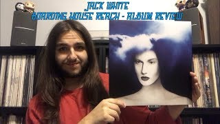 JACK WHITE - BOARDING HOUSE REACH - ALBUM REVIEW