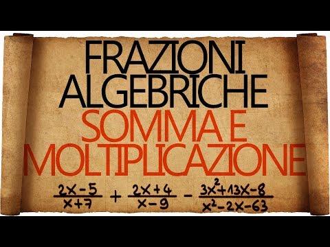 Frazioni algebriche: espressioni con le frazioni algebriche - riepilogo from YouTube · Duration:  14 minutes 14 seconds