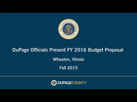 DuPage Officials Present FY 2016 Budget Proposal