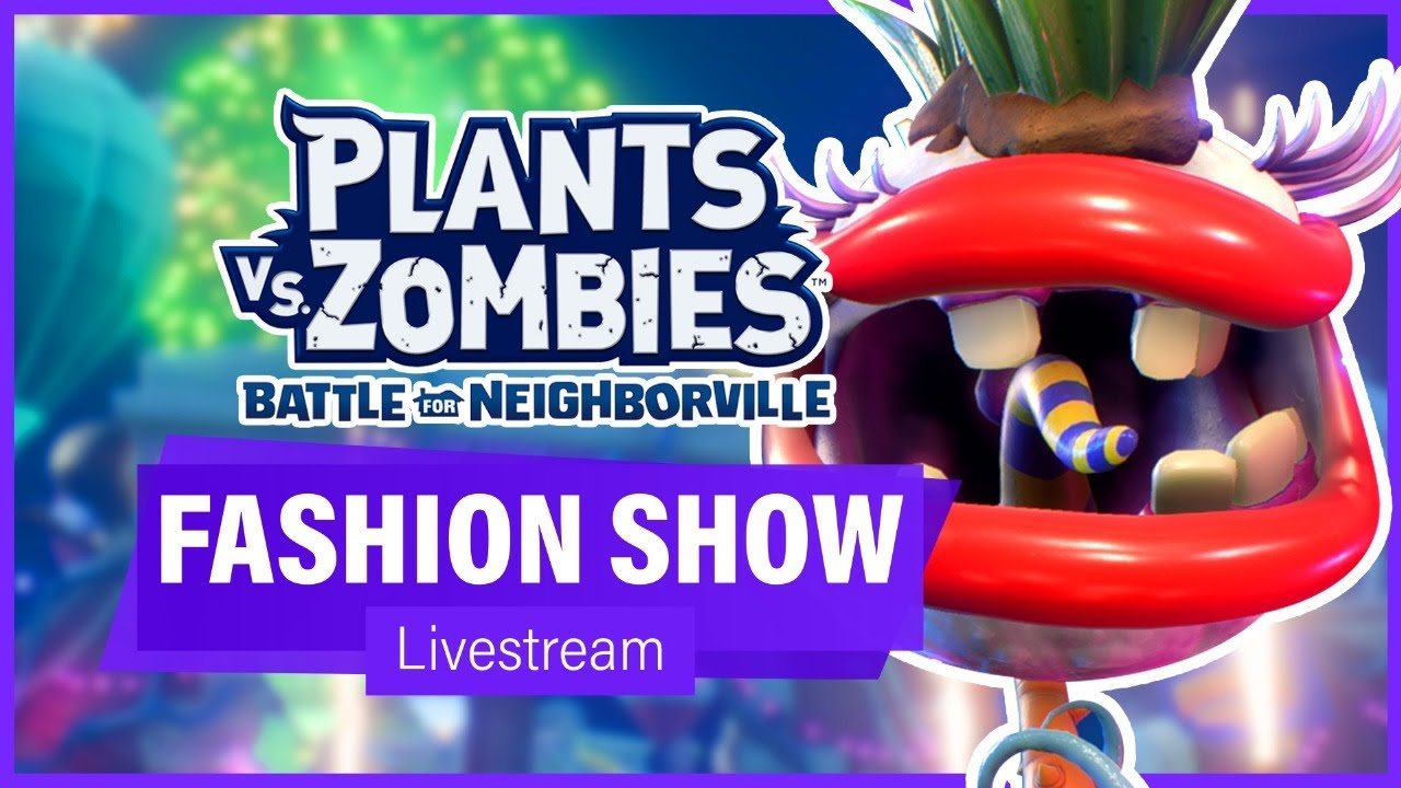 The WORST Fashion Show EVER (Livestream) - Plants vs Zombies: Battle for Neighborville