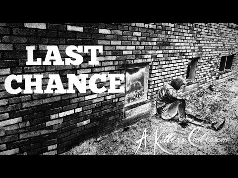 a-killer's-confession---last-chance-(official-music-video)