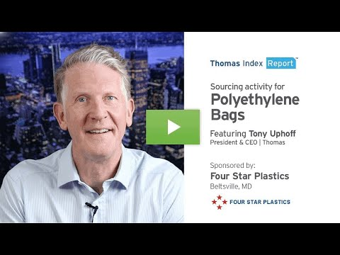 Thomas Index Report: Sourcing activity for Polyethylene Bags.