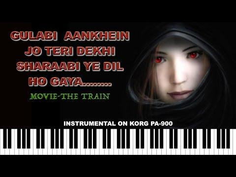 Gulabi Aankhen Jo Teri Dekhi-The Train-Instrumental On KORG PA900