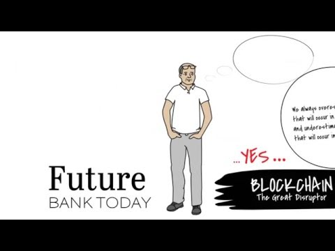 Future Bank Today | Episode 5: Blockchain - The Great Disruptor