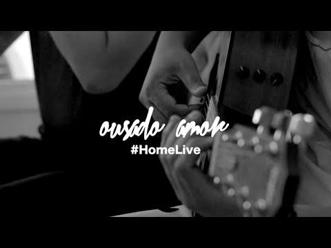 OUSADO AMOR | Kemuel (Home Live)
