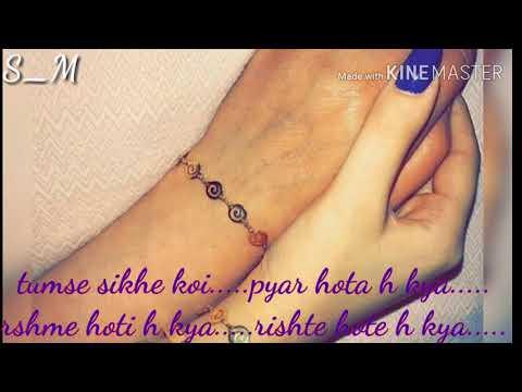 Tumse sikhe koi pyar hota h kya...(lyrics)