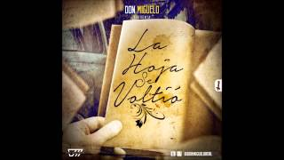 Don Miguelo - La Hoja Se Volteo (Original) (Official HD + MP3)
