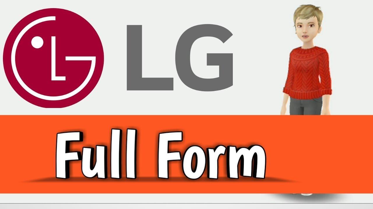LG Full Form - YouTube
