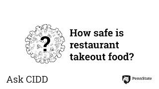How Safe Is Restaurant Takeout Food? | Ask Cidd