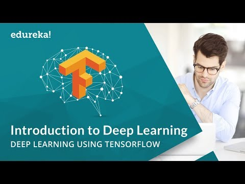 Deep Learning with Neural Networks and TensorFlow