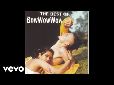 Bow Wow Wow - Chihuahua (Audio)