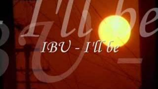 IBU - I'll be