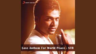 Love Anthem For World Peace - STR