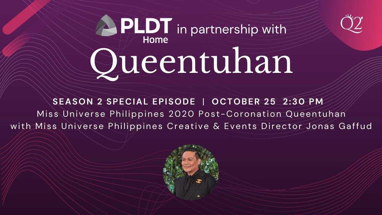 Queentuhan Season 2 Special Episode: Miss Universe Philippines 2020 After-Coronation Queentuhan