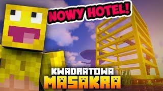 KWADRATOWA MASAKRA: Robię konkurencję dla HOTELU BURACZKA!