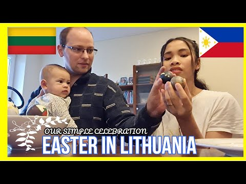 IS THE EASTER TRADITION IN LITHUANIA IS UNIQUE?|ASIAN&EUROPEAN EASTER CELEBRATION|FILIPINA LITHUANIA