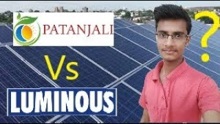 Patanjali Solar VS Luminous Solar Prize 2019 || India Guru Solar ||