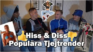 Hiss & Diss Populära Tjejtrender 2021 Ft: Don V, Momo & Oliver