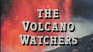 PBS Nature - The Volcano Watchers - 1987