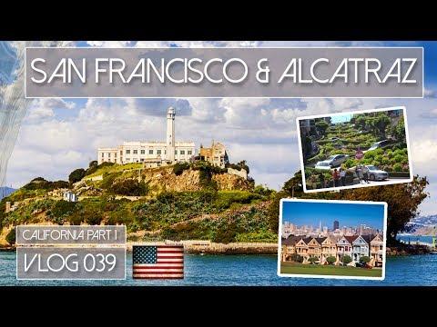 SAN FRANCISCO - WE MANAGE TO BREAK INTO ALCATRAZ (craigslist tickets) - VLOG 039