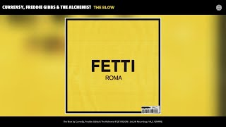 Curren$y, Freddie Gibbs & The Alchemist - The Blow (Audio)