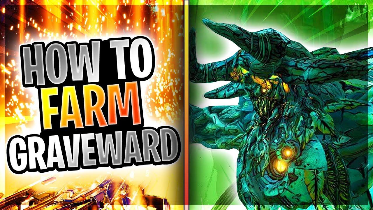 Borderlands 3 How To Farm Graveward Updated Youtube