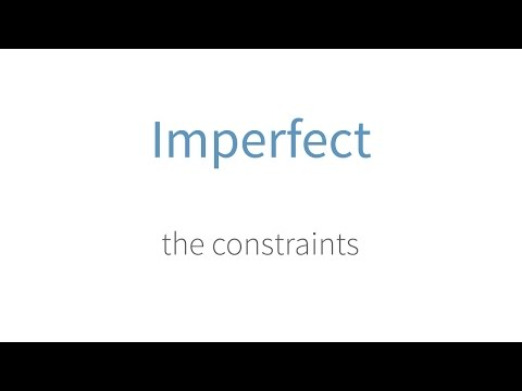 The Constraints Of Imperfect
