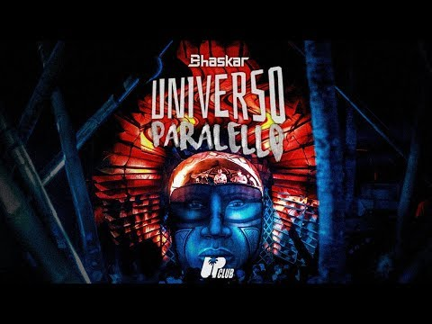 Bhaskar @ Universo Paralello 14 ( UPCLUB )