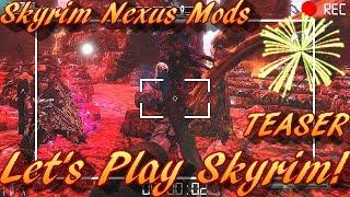 Redoran Plays - Skyrim Nexus Mods - TEASER - Legend Of The Arch Fiend! :)