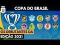Conheça os clubes estreantes da Copa do Brasil 2021 | UD LISTAS