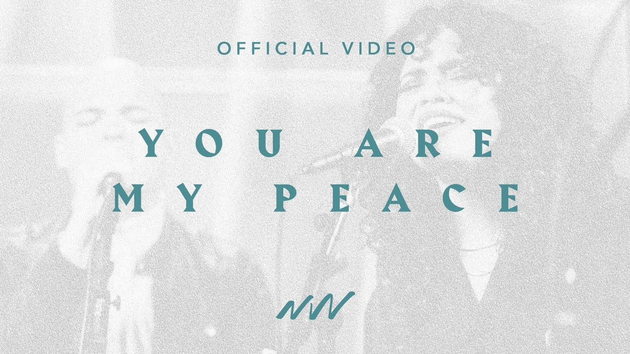 You Are My Peace (Jehovah Shalom) | Our Fortress | New Wine