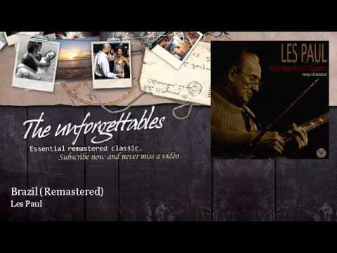 Les Paul - Brazil - Remastered