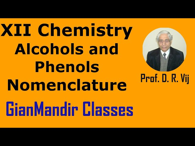 XII Chemistry | Alcohols and Phenols | Nomenclature by Gaurav Sir
