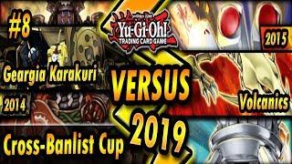Geargia Karakuri (2014) vs. Volcanics (2015) | Cross-Banlist Cup 2019