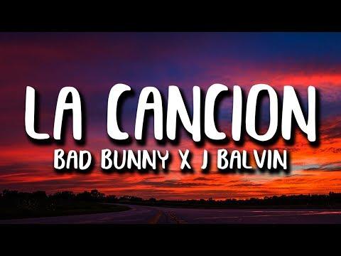 Bad Bunny x J. Balvin – LA CANCION (Letra)