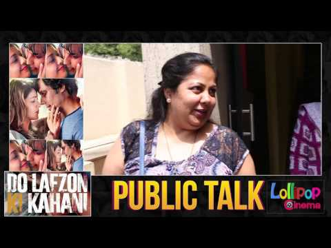 Do Lafzon Ki Kahani Movie Public Talk/...