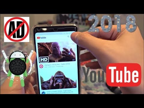 How to get Youtube with No Ad on ANY ANDROID smartphone! (New) 2018! LATEST