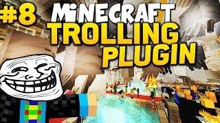Minecraft TROLLING #8 l Eigenes TROLLING PLUGIN - trololol