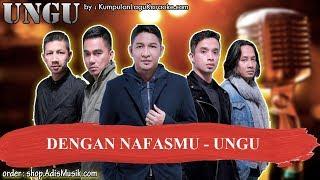 DENGAN NAFASMU  - UNGU Karaoke minus one no vocal indonesia