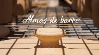 Almas de barro (Documental Full HD)