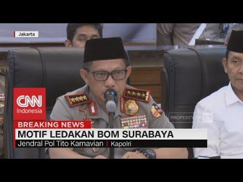 Kapolri Ungkap Motif di Balik Ledakan Bom Surabaya-Sidoarjo