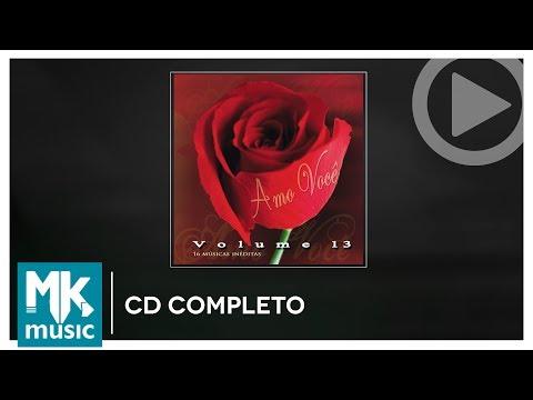 Amo Você - Volume 13 (CD COMPLETO)
