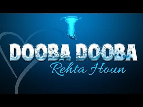 Dooba Dooba Rehta Hoon.. #whatsapp status