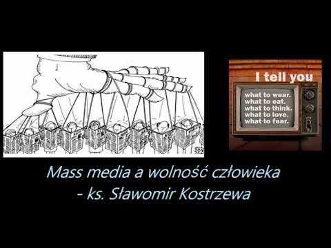 Mass media a wolność człowieka - ks. Sławomir Kostrzewa